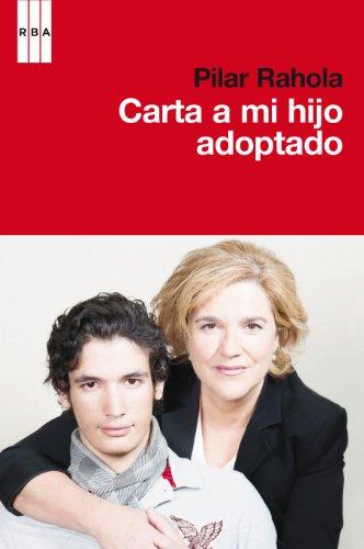CARTA A MI HIJO ADOPTADO PILAR RAHOLA