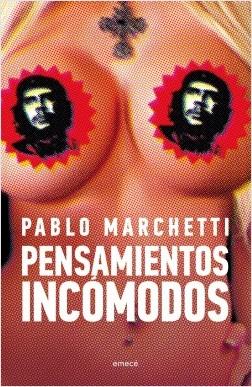 Pensamientos_incómodos_Pablo_Marchetti_