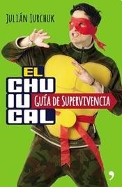 El_Chuiucal,_guia_de_supervivencia_JuliÃ