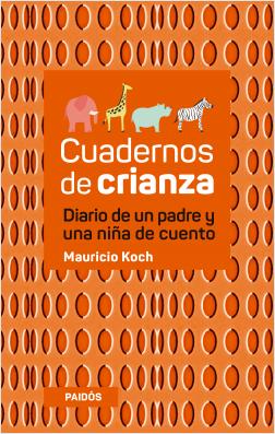 Cuadernos_de_crianza,_diario_de_un_padre