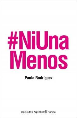 Ni una menos Paula Rodriguez Planeta