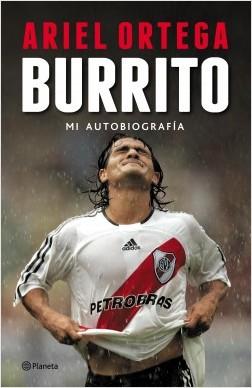 Ariel Ortega BURRITO, Mi autobiografia A