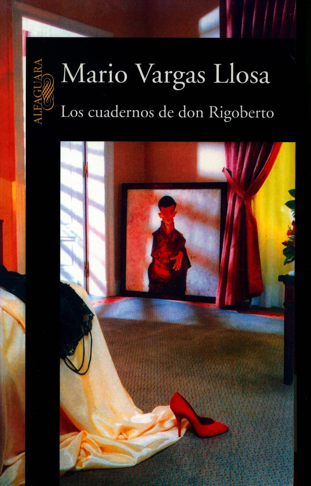Los Cuadernos de Don Rigobert Mario Varg