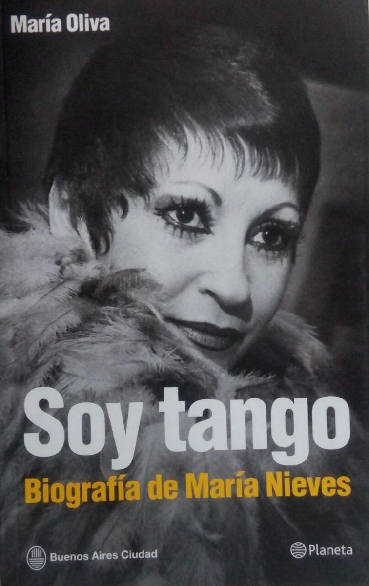 Soy Tango, biegrafia de Maria Nieves Mar