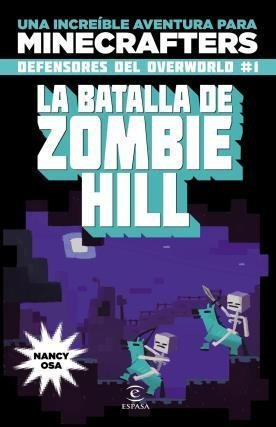 La batalla de los zombies hill Nancy Osa