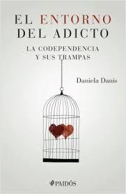 ENTORNO DEL ADICTO, EL DANIELA DANIS