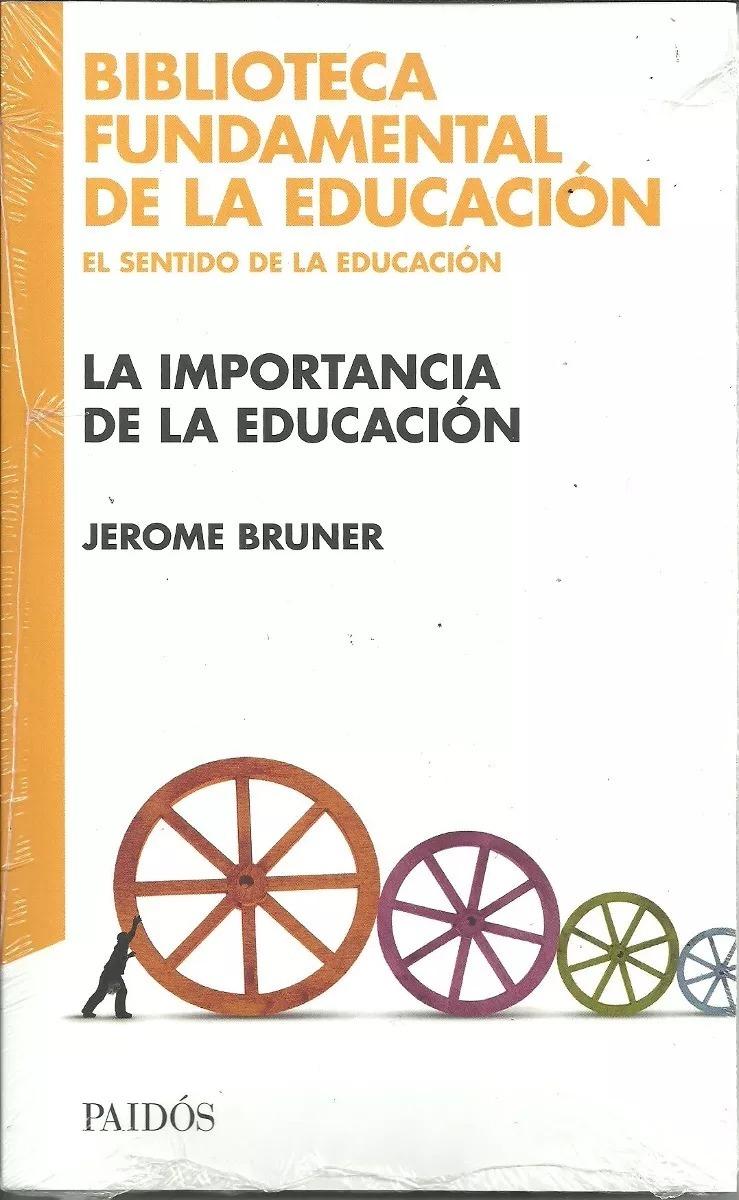 La_importancia_de_la_educacion_Jerome_Br