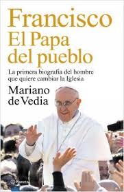 Francisco, el papa del pueblo Mariano de