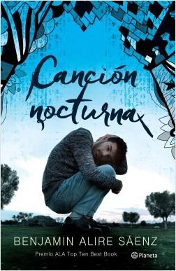 Benjamin Alire Saenz Cancion Nocturna Pl