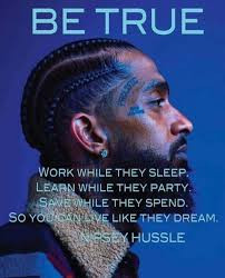 Are you the next Nipsey Hussle?