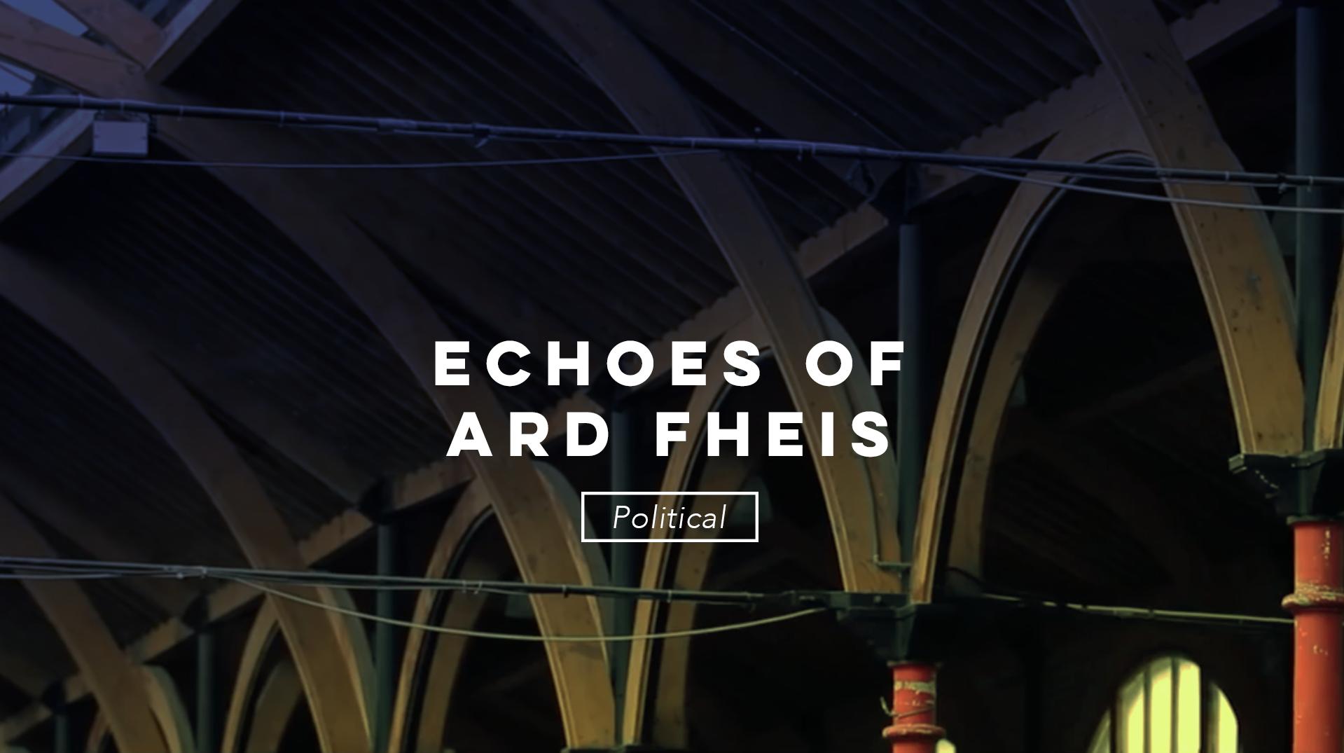 Echoes of Ard Fheis