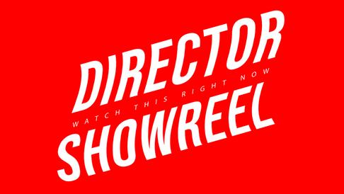 Director Showreel