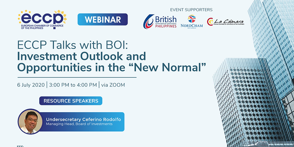 ECCP Talks with BOI: Investment Outlook and Opportunities in the New Normal