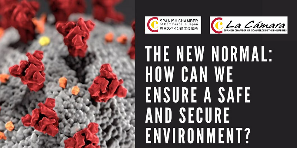 The New Normal: How can we ensure a safe and secure environment?