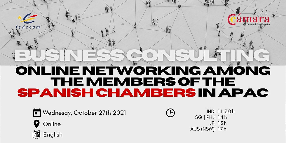 Business Consulting: Online Networking among the Members of the Spanish Chambers in APAC