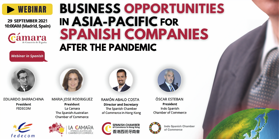 Business Opportunities in Asia-Pacific for Spanish Companies After The Pandemic