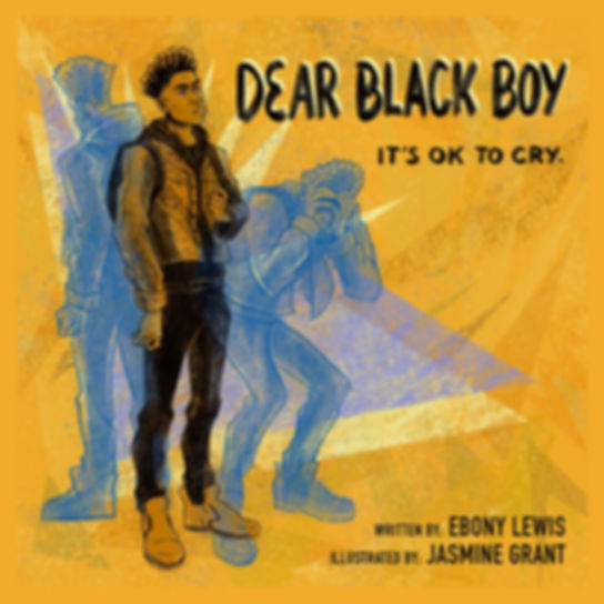 Dear Black Boy_Cover JPG_FINAL.jpg