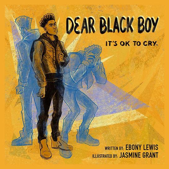 Dear Black Boy_Cover JPG_FINAL.jpg
