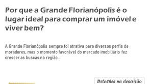 Por que a Grande Florianópolis é o lugar ideal para comprar um imóvel e viver bem?
