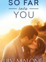 My review of 'So Far Into You' by Lily Malone *****