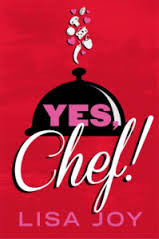 Yes Chef by Lisa Joy