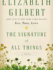 Review of The Signature of all Things by Elizabeth Gilbert