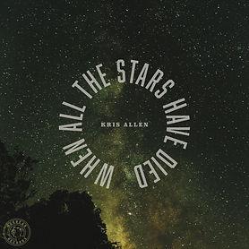 Kris Allen - When All The Stars Have Die