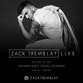 Frankie Zulferino - Zack Tremblay Live