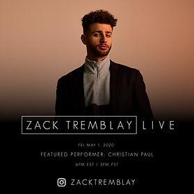 Christian Paul - Zack Tremblay Live