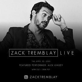 Alex Kinsey - Zack Tremblay Live