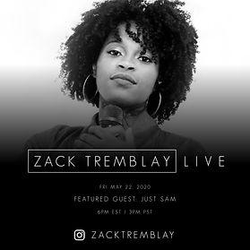 Just Sam - Zack Tremblay Live