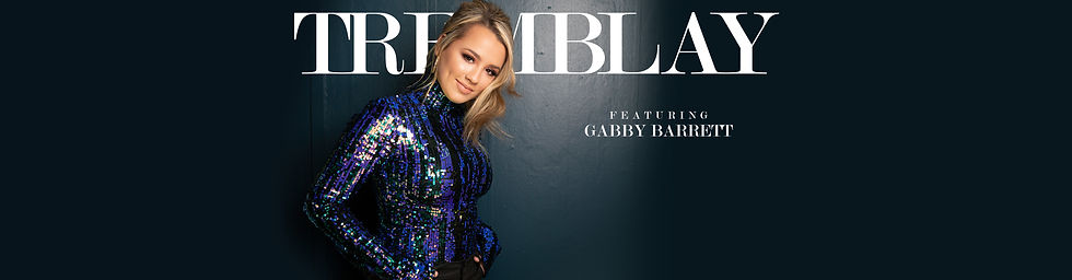 Gabby Barrett - TREMBLAY
