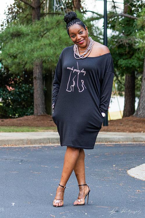 Work/Pray/Slay T-shirt Dress