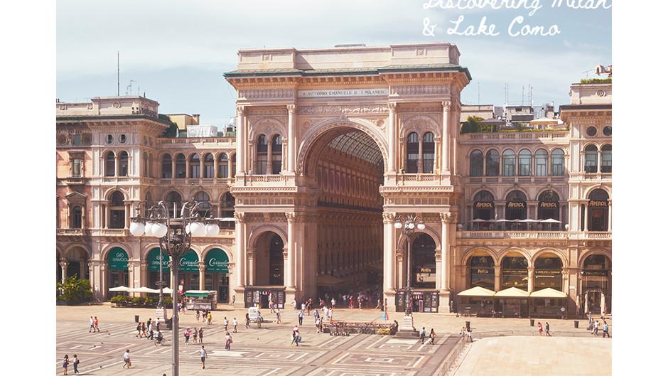 Discover Milan and Lake Como