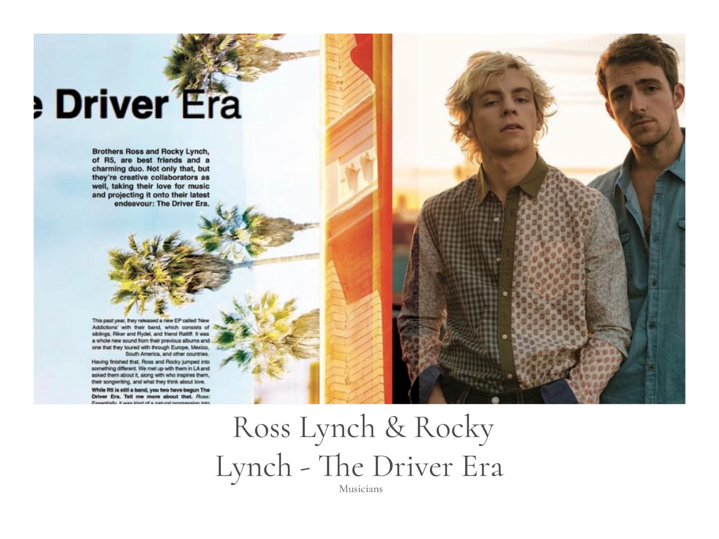 ROSS AND ROCKY LYNCH - THE DRIVER ERA