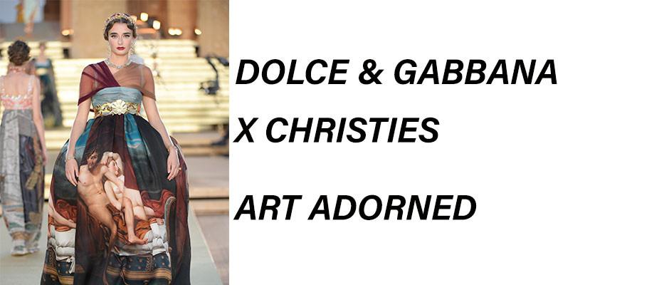 Dolce & Gabbana x Christies Art Adorned