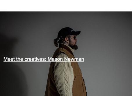 Meet the creatives series: Mason Newman Studios