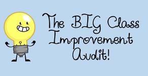 The BIG Class Improvement Audit