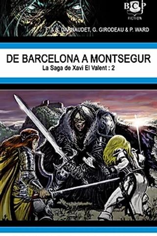 De Barcelona à Montsegur