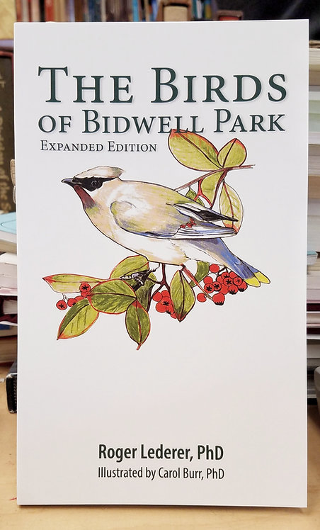 The Birds of Bidwell Park - Expanded Edition