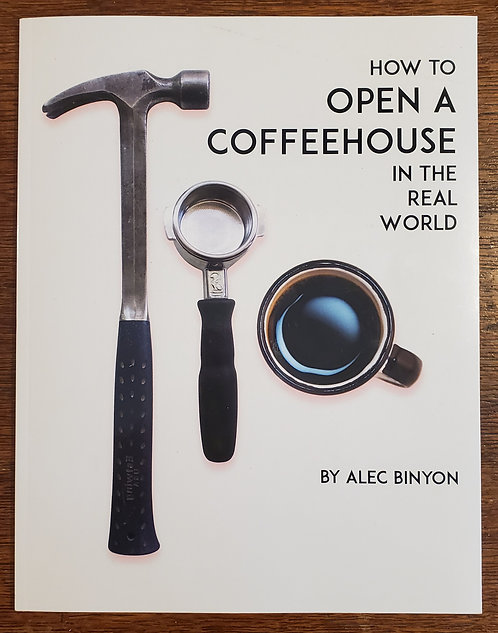 How to Open a Coffeehouse in the Real World