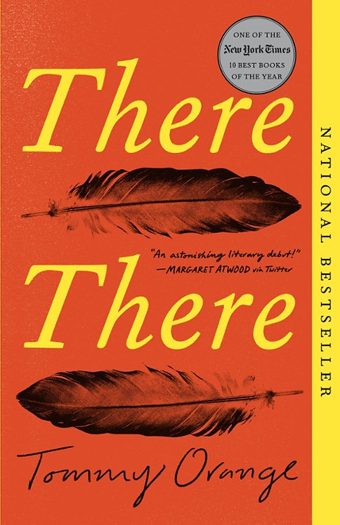 2021-22 Book in Common! There There by Tommy Orange