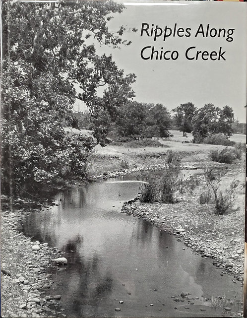 Ripples Along Chico Creek (Hardcover)