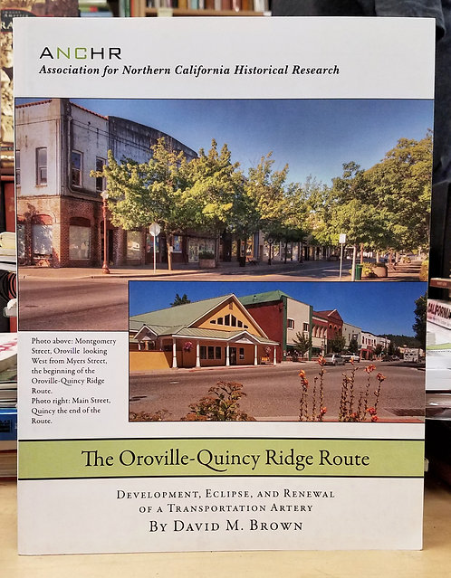 The Oroville-Quincy Ridge Route