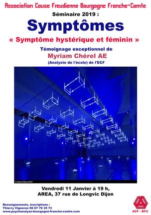«Symptôme hystérique et féminin»