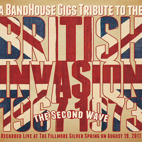 BandHouse Gigs Tribute to British Invasion Second Wave CD
