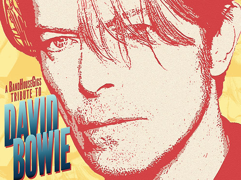 BandHouse Gigs Tribute to David Bowie