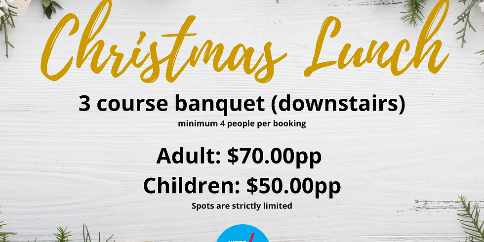 Christmas Day Banquet (Downstairs)