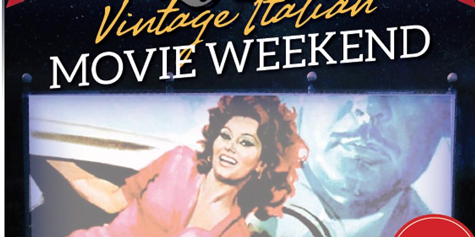 Vintage Italian Movie Weekend
