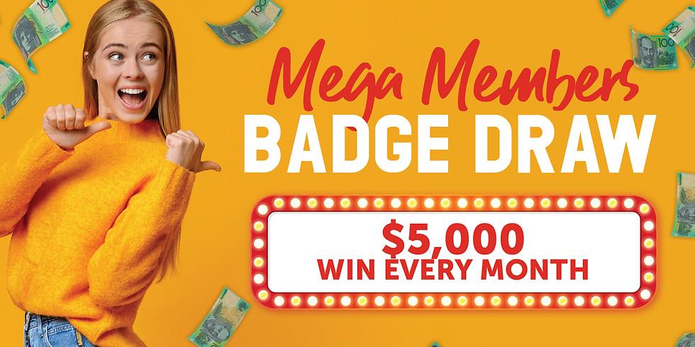 Members Mega Badge Draw